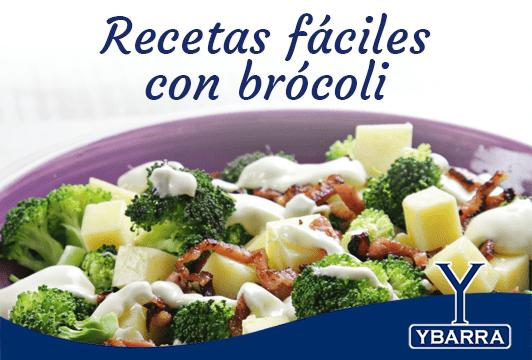 Receta Brócolis Recetas Fáciles Ybarra En Tu Cocina